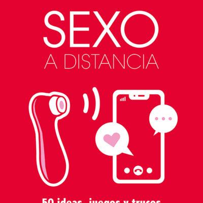 sexo a distancia 50 ideas trucos juegos nayara malnero sexperimentando